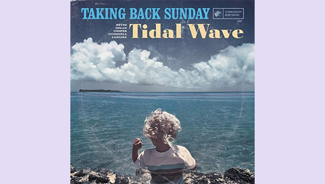 Taking Back Sunday - Tidal Wave Album Review