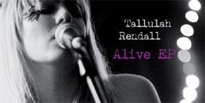 Tallulah Rendall Alive Album