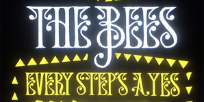 The Bees Every Step's A Yes Album