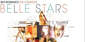 The Belle Stars 80's Romance, The Complete Collection Album