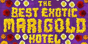The Best Exotic Marigold Hotel Trailer