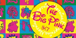 The Big Pink - K7 Mixtape Album Review
