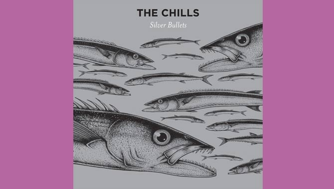 The Chills - Silver Bullets Album Review