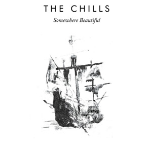 The Chills - Somewhere Beautiful Album Review Album Review