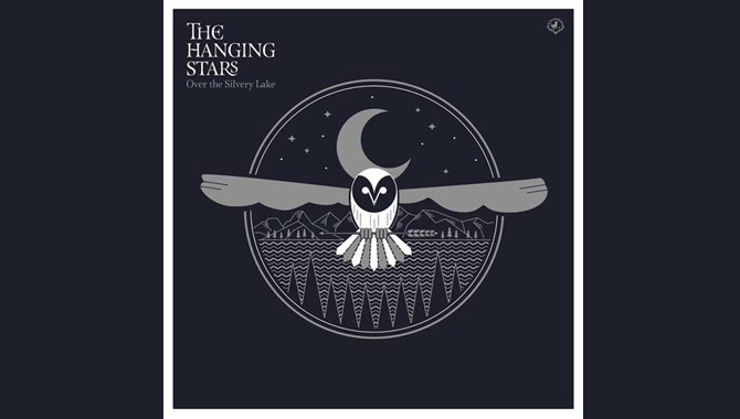 The Hanging Stars - Over the Silvery Lake Album Review