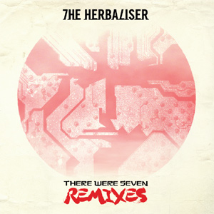 The Herbaliser - There Were Seven Remixes Album Review
