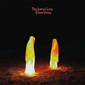 The Icarus Line  - Slave Vows Album Review Album Review