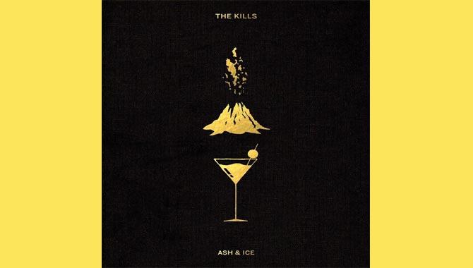 The Kills Ash & Ice Album