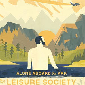 The Leisure Society - All Aboard The Ark Album Review Album Review