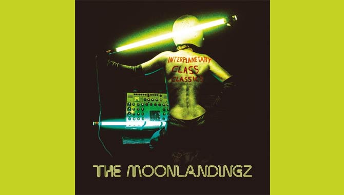 The Moonlandingz - Interplanetary Class Classics Album Review