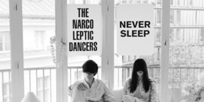 The Narcoleptic Dancers - Never Sleep