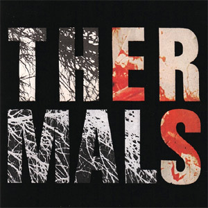 The Thermals - Desperate Ground Album Review Album Review