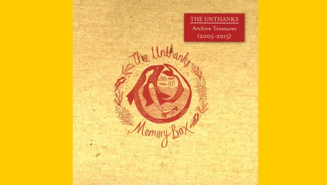 The Unthanks - Memory Box/Archive Treasures 2005/2015 Album Review