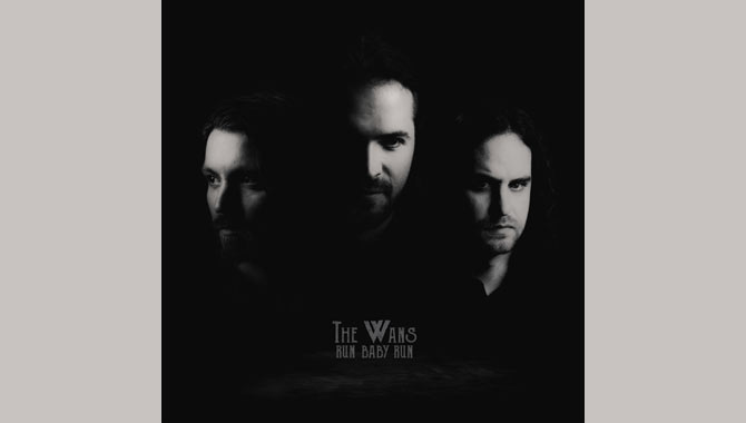 The Wans - Run Baby Run EP Review