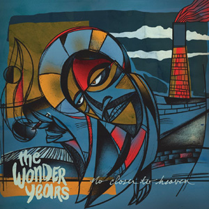 The Wonder Years - No Closer To Heaven Album Review