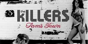 The Killers - Sam's Town Album Review