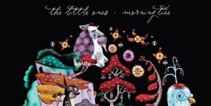 The Little Ones - Morning Tide Album Review