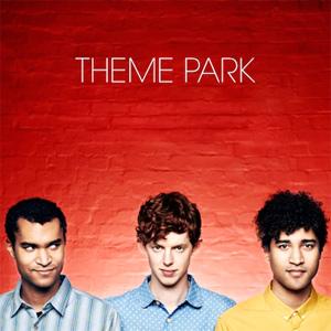 Theme Park  - Theme Park Album Review Album Review