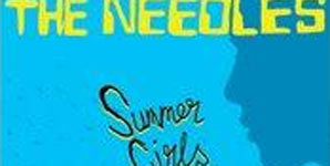 The Needles - Summer Girls