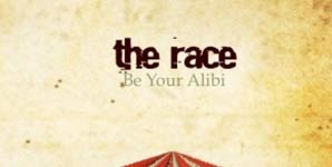 The Race - Be Your Alibi Album Review