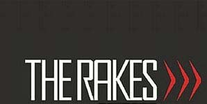 The Rakes - The World Was A Mess But His Hair Was Perfect Single Review