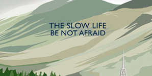 The Slow Life - Be Not Afraid