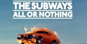 The Subways - All Or Nothing Album Review