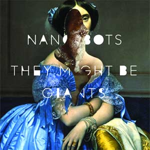 They Might Be Giants Nanobots Album