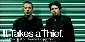Thievery Corporation It Takes A Thief Album