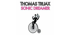 Thomas Truax - Sonic Dreamer Album Review
