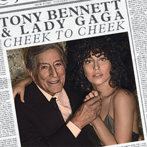 Tony Bennett and Lady Gaga - Cheek To Cheek Album Review Album Review