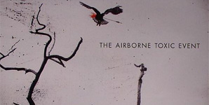 The Airborne Toxic Event - The Airborne Toxic Event Album Review