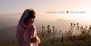Taken By Trees - East Of Eden