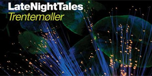 Various Artists Trentemoller's Late Night Tales Album