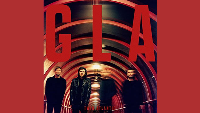 Twin Atlantic - GLA Album Review