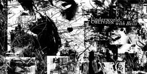 Underworld - Oblivion With Bells