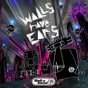 Various Artists Walls Have Ears: 21 Years Of Wall Of Sound Album