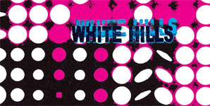 White Hills - Frying on this Rock Album Review