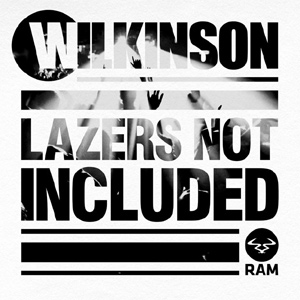 Wilkinson - Lazers Not Included Album Review