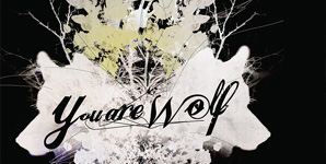 You Are Wolf - Hunting Little Wolf