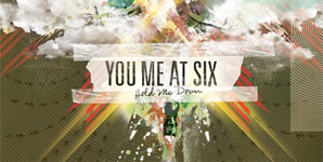 You Me At Six - Hold Me Down Album Review