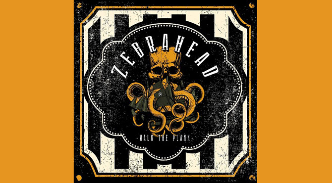 Zebrahead - Walk The Plank Album Review
