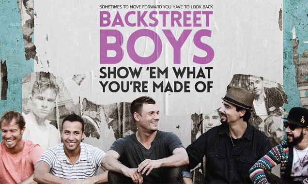 'Backstreet Boys: Show 'Em What You're Made Of' poster