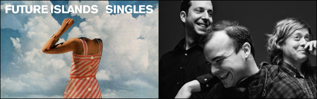 8) Future Islands – Singles