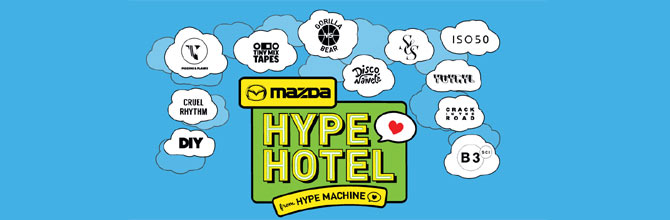 How To Jump The Line At Mazda + Hype Machine's Hype Hotel