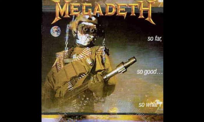 Megadeth - So Far, So Good, So What!