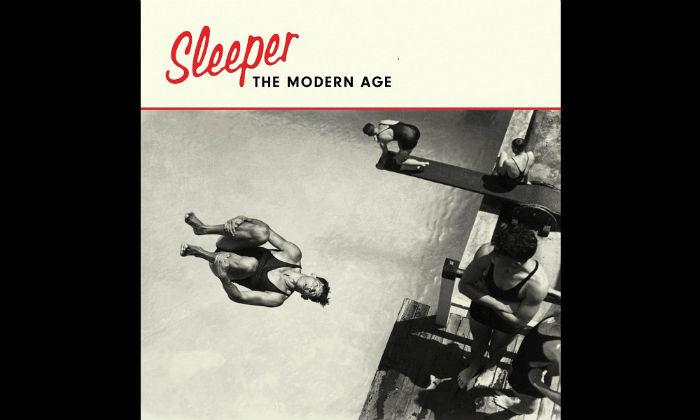 Sleeper - The Modern Age