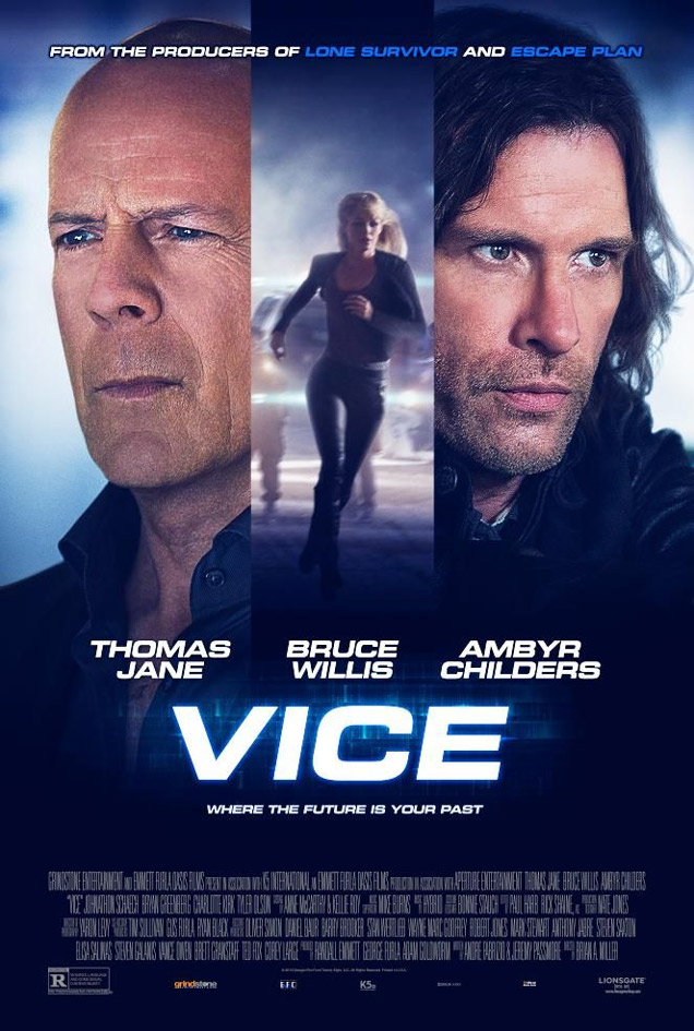 Thomas Jane, Bruce Willis and Ambyr Childers in the poster for 'Vice'