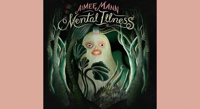 Aimee Mann Mental Illness Album