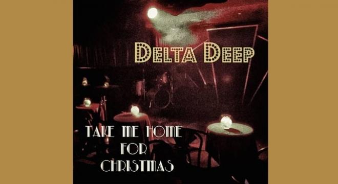 Delta Deep Take Me Home For Christmas Single